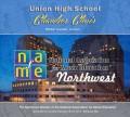 2017 NAfME Northwest-WMEA Conference Feb. 17-19, 2017 Union High School Choir CD/DVD