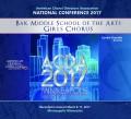 ACDA American Choral Directors Association 2017 Bak Middle School of the Arts Girls Chorus March 8-11, 2017 CD/DVD