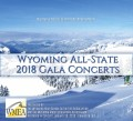 WMEA 2018 Wyoming Music Educators Association Combined Discount CD Set (all 3 Concerts) 1/14-16/2018