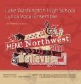MENC Northwest 2011 Lake Washington High School Lyrica Vocal Ensemble