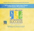 NAfME 2015 All-Eastern Honors Treble Voice Chorus & All Eastern Mixed Chorus