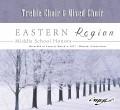 CMEA Connecticut Eastern Region Middle School 2017 Treble Choir & Mixed Choir 3-4-2017 MP3