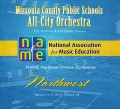NAfME Northwest Division Conference 2013 Missoula County Public Schools All-City Orchestra