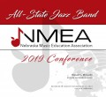 Nebraska Music Education Association 2019 NMEA All State Jazz November 23, 2019  CD