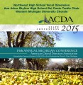 ACDA Michigan - Northwest HS, Ann Arbor Skyline HS & Western Michigan Univ. Choirs 10-23-15 CD