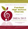 Indiana IMEA 2015 Fairfield High School Chorale
