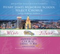 ACDA Eastern Division Conference 2012 Henry James Memorial School Select Chorus CD-DVD Set