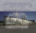 ACDA Central Division Conference 2012 Valparaiso University Bach Choir & Orchestra
