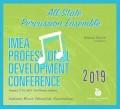 Indiana IMEA 2019 All-State Percussion Ensemble CD 1-19-19