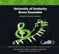 Kentucky Music Educators Association KMEA 2017 University of Kentucky Brass Ensemble CD