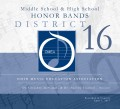 Ohio Music Education Association OMEA District 16 Middle School & High School Honor Bands 4-1-2017 CD