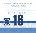 Ohio OMEA District 16 Honor Choirs   11-16-2019 CD