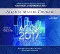 ACDA American Choral Directors Association 2017 Atlanta Master Chorale March 8-11, 2017 CD/DVD