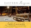 CMEA Connecticut 2019 Eastern Division High School Jazz CD 1-05-2019