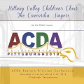 2018 ACDA Eastern Division Conference March 7-10, 2018 Nittany Valley Children's Choir Concordia CD