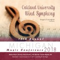 2018 Michigan Music Conference MMC Oakland University Wind Symphony Jan. 25-27, 2018 CD