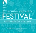 Michigan Youth Arts Festival 2015 Instrumental Collage