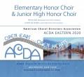 ACDA Eastern 2020 Elementary Honor Choir and Junior High Honor Choir 3-7-2020 MP3
