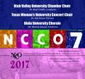 NCCO 2017 Utah Valley University Chamber Choir, Texas Woman's University Concert Choir, & Biola University Chorale Nov. 2-4, 2017 CD