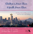 ACDA Northwest Division 2010 Children's Honor Choir & Youth Honor Choir CD DVD Set
