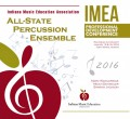 Indiana IMEA 2016 All-State Percussion Ensemble