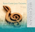Michigan Music Conference 2016 Byron Center Jazz Orchestra