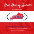 2018 Kentucky Music Educators Association KMEA Feb. 8-10, 2018 Brass Band of Louisville CD