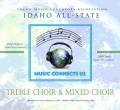 Idaho IMEA 2019 All - State High School Treble Choir & Mixed Choir 2-2-2019 CD/DVD