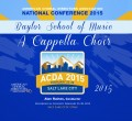 2015 ACDA National Conference Baylor School of Music A Cappella Choir