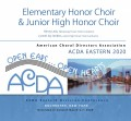 ACDA Eastern 2020 Elementary Honor Choir and Junior High Honor Choir 3-7-2020 CDs, DVDs, & Combo Sets