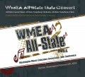 WMEA All-State Concert Band, All-State Symphony Orchestra, and All-State Symphonic Choir 2011 DVD