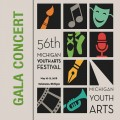 Michigan Youth Arts Festival MYAF 2018 Gala Concert - MSVMA Choral Groups and MSVMA and MSBOA Outstanding Soloists 5-11-2018 Double CD