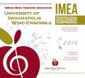Indiana IMEA 2016 University of Indianapolis Wind Ensemble