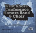 West Shore Conference 2013 Honors Band & Choir