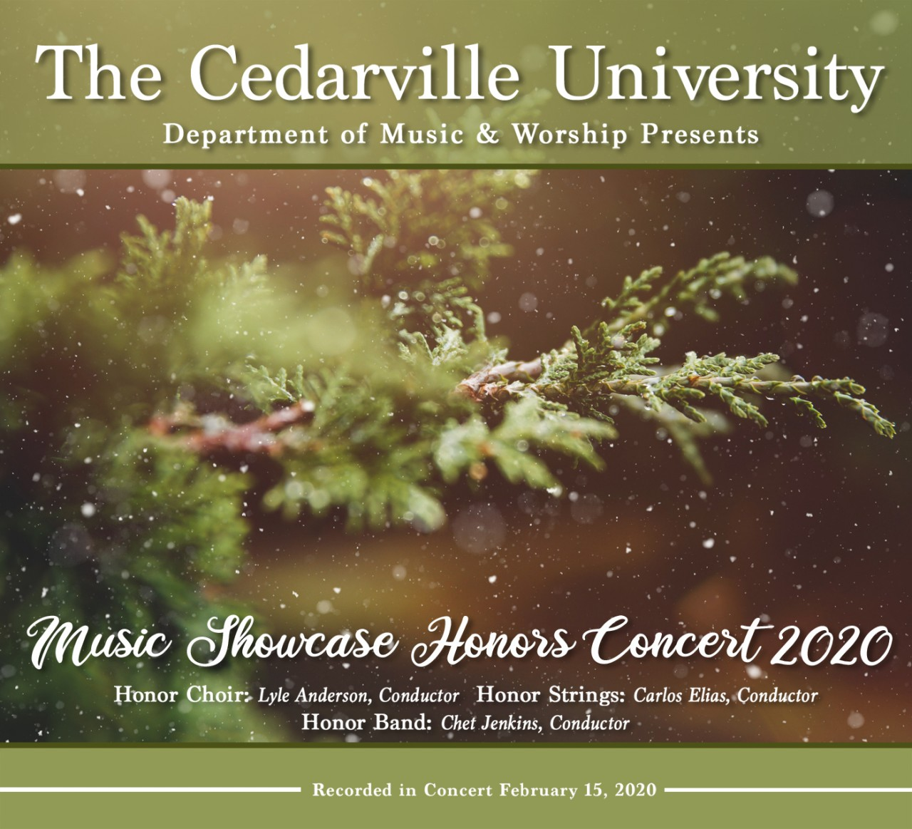 Cedarville University Christmas Concert 2020 Cedarville University Showcase Honor Band, Choir, and Orchestra 2