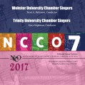 NCCO 2017 Webster University Chamber Singers & Trinity University Chamber Singers Nov. 2-4, 2017 CD