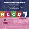 NCCO 2017 Webster University Chamber Singers & Trinity University Chamber Singers Nov. 2-4, 2017 CD