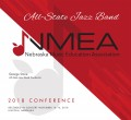 Nebraska Music Education Association 2018 NMEA All State Jazz  November 16, 2018 MP3