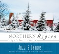 CMEA Connecticut Northern Region High School 2017 Jazz Band & Chorus 1-14-2017 CD and DVD