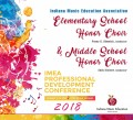 Indiana IMEA 2018 Elementary & Middle Schoool Honor Choir Jan. 11-13, 2018 CD/DVD