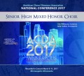 ACDA American Choral Directors Association 2017 High School Mixed Honor Choir March 8-11, 2017 CD/DVD