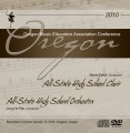 Oregon OMEA 2010 All-State High School Choir & Orchestra CD-DVD Set