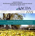 ACDA Michigan - Holland Chorale, Northwestern Michigan College & Worship & Music Choir 10-23-15 CD