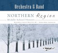 CMEA Connecticut Northern Region Middle School 2017 Band & Orchestra 3-25-2017 CD/DVD