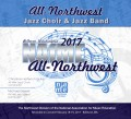 2017 NAfME Northwest-WMEA Conference Feb. 17-19, 2017 All-Northwest Jazz Band & Jazz Choir CD/DVD