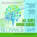 2018 Mississippi MMEA & ACDA Honor Choirs 3-24-2018 ACDA High School Mixed All-State Honor Choir & Women's All-State Honor Choir CD/DVD