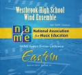 NAfME Eastern Division Conference 2013 Westsbrook High School Wind Ensemble