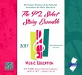 NAfME 2017 All-Eastern The P2 Select String Ensemble 4-8-2017 CD