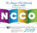 NCCO 2019- National Collegiate Choral Organization : Arkansas Tech University Choral Arts CD