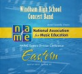 NAfME Eastern Division Conference 2013 Windham High School Concert Band